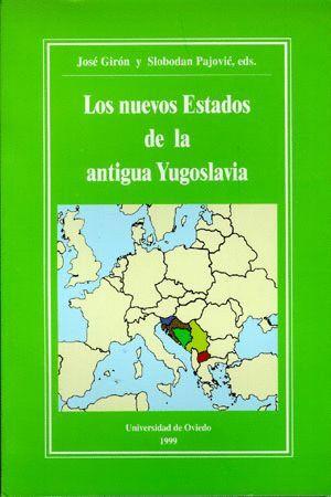 LOS NUEVOS ESTADOS DE LA ANTIGUA YUGOSLAVIA