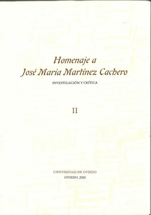 HOMENAJE A JOSÉ MARÍA MARTÍNEZ CACHERO II