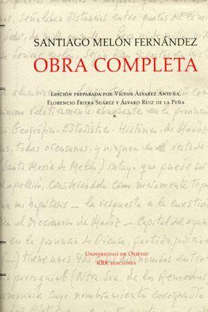 OBRA COMPLETA DE SANTIAGO MELÓN FERNÁNDEZ
