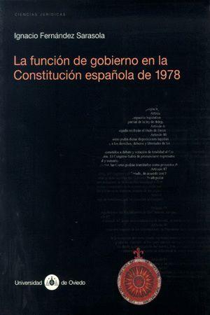 LA FUNCIÓN DE GOBIERNO EN LA CONSTITUCIÓN ESPAÑOLA DE 1978