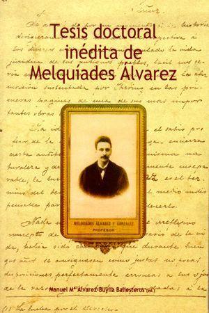 TESIS DOCTORAL INÉDITA DE MELQUIADES ÁLVAREZ