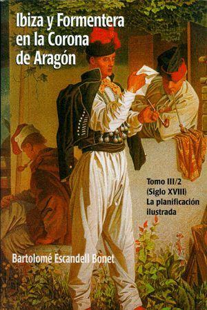 IBIZA Y FORMENTERA EN LA CORONA DE ARAGÓN III/2