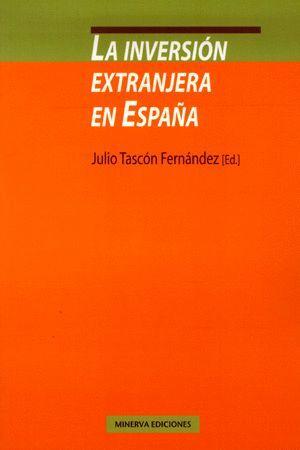 LA INVERSIÓN EXTRANJERA EN ESPAÑA