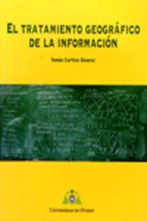 EL TRATAMIENTO GEOGRÁFICO DE LA INFORMACIÓN