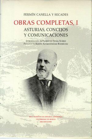 OBRA COMPLETA I. ASTURIAS, CONCEJOS Y COMUNICACIONES