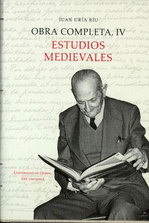 OBRA COMPLETA IV. ESTUDIOS MEDIEVALES