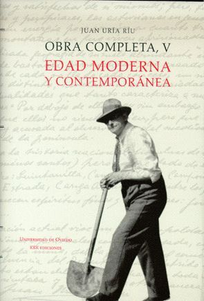 OBRA COMPLETA, V. EDAD MODERNA Y CONTEMPORÁNEA