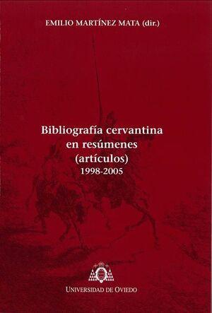 BIBLIOGRAFÍA CERVANTINA EN RESÚMENES (ARTÍCULOS) 1998-2005