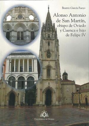 ALONSO ANTONIO DE SAN MARTÍN, OBISPO DE OVIEDO Y CUENCA E HIJO DE FELIPE IV