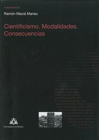 CIENTIFICISMO. MODALIDADES. CONSECUENCIAS