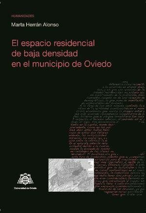 EL ESPACIO RESIDENCIAL DE BAJA DENSIDAD EN EL MUNICIPIO DE OVIEDO