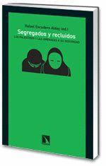 SEGREGADOS Y RECLUIDOS