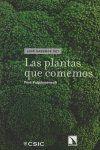 LAS PLANTAS QUE COMEMOS