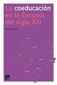 LA COEDUCACIÓN EN LA ESCUELA DEL SIGLO XXI.