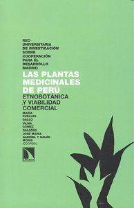 LAS PLANTAS MEDICINALES DE PERÚ ETNOBOTÁNICA Y VIABILIDAD COMERCIAL