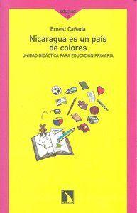 NICARAGUA ES UN PAS DE COLORES UNIDAD DIDÁCTICA PARA EDUCACIÓN PRIMARIA