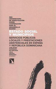ESTADO SOCIAL Y MUNICIPIOS SERVICIOS PÚBLICOS LOCALES Y PRESTACIONES ASISTENCIALES EN ESPAÑA Y REPÚB
