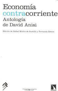 ECONOMA CONTRACORRIENTE ANTOLOGA DE DAVID ANISI