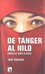 DE TÁNGER AL NILO CRÓNICA DEL NORTE DE AFRICA