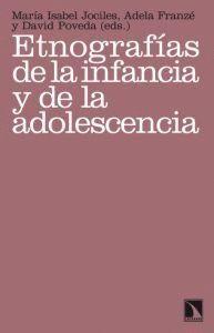 ETNOGRAFÍAS DE LA INFANCIA Y DE LA ADOLESCENCIA