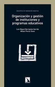 ORGANIZACIÓN Y GESTIÓN DE INSTITUCIONES Y PROGRAMAS EDUCATIVOS