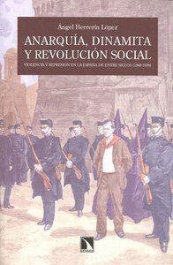 ANARQUÍA, DINAMITA Y REVOLUCIÓN SOCIAL.
