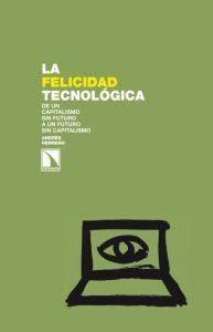 LA FELICIDAD TECNOLÓGICA