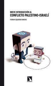 BREVE HISTORIA AL CONFLICTO PALESTINO- ISRAEL