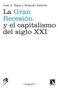 LA GRAN RECESIÓN Y EL CAPITALISMO DEL SIGLO XXI
