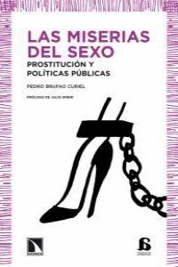 LAS MISERIAS DEL SEXO PROSTITUCIÓN Y POLTICAS PÚBLICAS