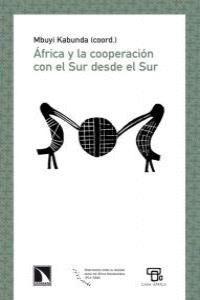 AFRICA Y LA COOPERACIÓN CON EL SUR DESDE EL SUR
