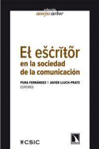EL ESCRITOR EN LA SOCIEDAD DE LA  COMUNICACIÓN