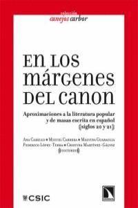 EN LOS MÁRGENES DEL CANON APROXIMACIONES A LA LITERATURA POPULAR Y DE MASAS ESCRITAS EN ESPAÑOL SIGL