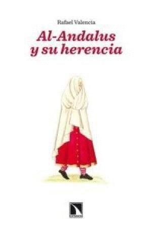 AL- ANDALUS Y SU HERENCIA