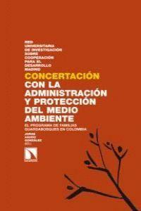 CONCERTACIÓN CON LA ADMINISTRACIÓN Y PROTECCIÓN DEL MEDIO AMBIENTE