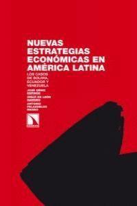 NUEVAS ESTRATEGIAS ECONÓMICAS EN AMÉRICA LATINA