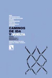 CAMINOS DE IDA Y VUELTA