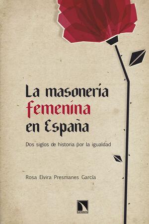 LA MASONERÍA FEMENINA EN ESPAÑA