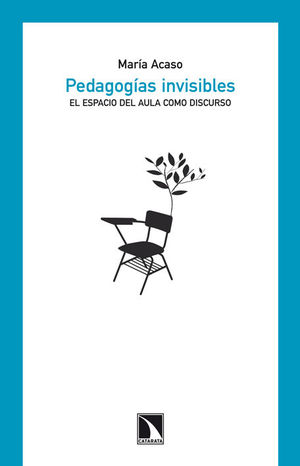 PEDAGOGÍAS INVISIBLES.