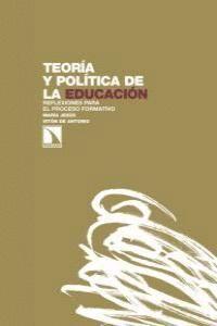 TEORA Y POLTICA DE LA EDUCACIÓN REFLEXIONES PARA EL PROCESO FORMATIVO