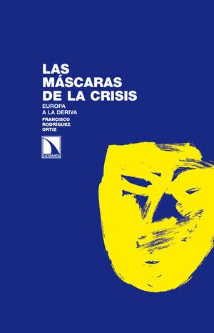 LAS MÁSCARAS DE LA CRISIS