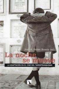 LA ADAPTACIÓN EN EL CINE ESPAÑOL DEL TARDOFRANQUISMO, 1962-1975 LA ADAPTACIÓN EN EL CINE DEL TARDOFR