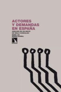 ACTORES Y DEMANDAS EN ESPAÑA ANÁLISIS DE UN INICIO DE SIGLO CONVULSO