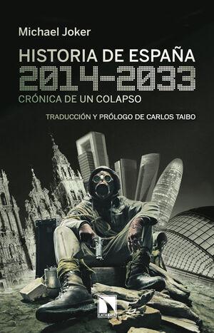 HISTORIA DE ESPAÑA, 2014-2033