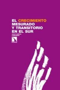 EL CRECIMIENTO MESURADO Y TRANSITORIO EN EL SUR