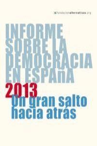 INFORME SOBRA LE DEMOCRACIA EN ESPAÑA UN GRAN SALTO HACIA ATRÁS