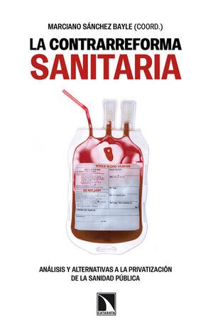 LA CONTRARREFORMA SANITARIA.