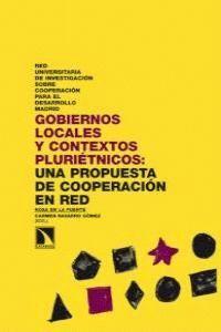 GOBIERNOS LOCALES Y CONTEXTOS PLURIÉTNICOS UNA PROPUESTA DE COOPERACIÓN EN RED
