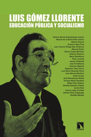 LUIS GÓMEZ LLORENTE: EDUCACIÓN PÚBLICA Y SOCIALISMO