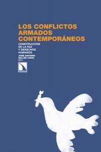 LOS CONFLICTOS ARMADOS CONTEMPORÁNEOS CONSTRUCCIÓN DE LA PAZ Y DERECHOS HUMANOS